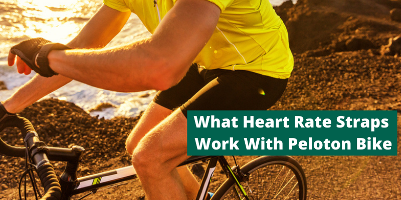 What Heart Rate Straps Work With Peloton Bike